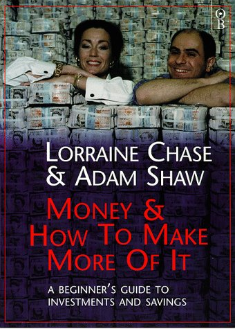 9780752813738: Money and How to Make More of It