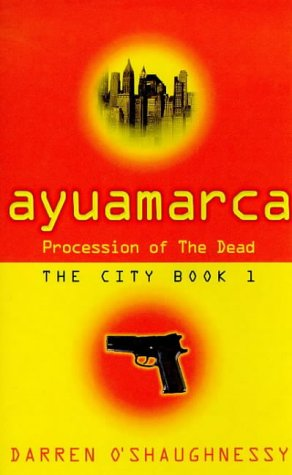 9780752816395: Ayuamarca: The Procession Of The Dead