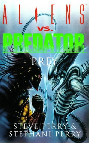 9780752816555: Aliens Vs Predator: Prey