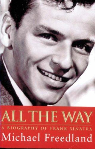 9780752816623: All The Way: Frank Sinatra