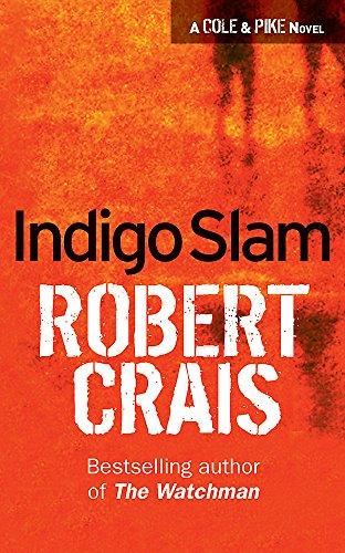 9780752816944: Indigo Slam: an Elvis Cole Novel (Elvis Cole Novels)
