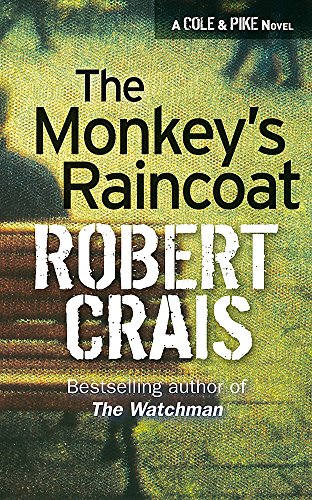9780752816999: The Monkey's Raincoat (Elvis Cole Novels)