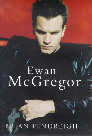 9780752817873: Ewan McGregor
