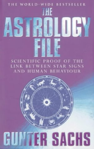9780752817897: The Astrology File: Scientific Proof of the Link Between the Star Signs and Human Behaviour