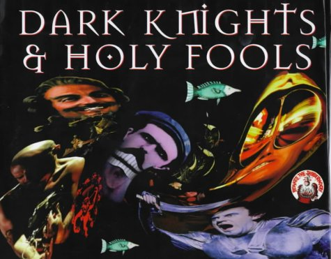 9780752818276: Dark Knights & Holy Fools: The Art and Films of Terry Gilliam