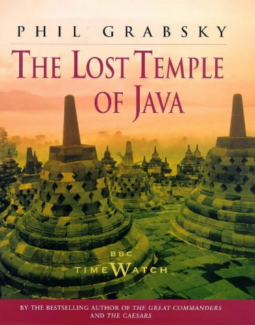 The Lost Temple of Java: Grabsky, Phil