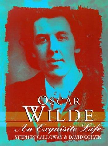 9780752818429: Oscar Wilde: an Exquisite Life