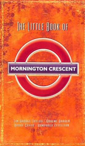 The Little Book Of Mornington Crescent: Tim Brooke-Taylor and