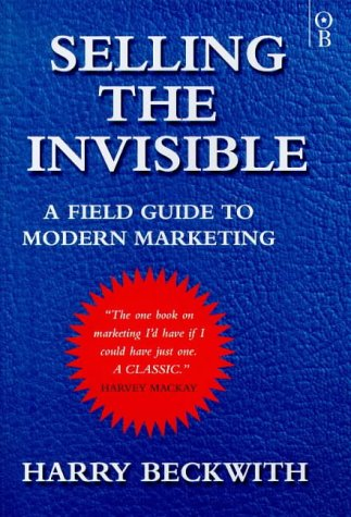 9780752821030: Selling the Invisible: A Field Guide to Modern Marketing