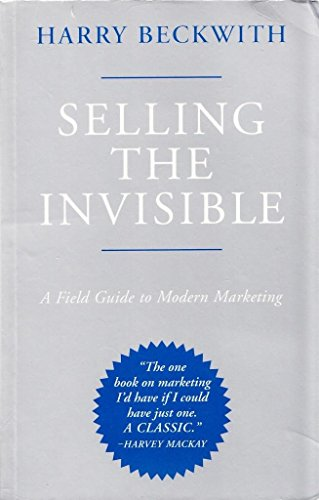 9780752821047: Selling The Invisible: A Field Guide To Modern Marketing