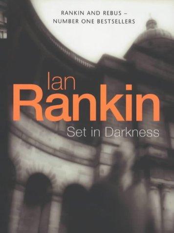 Set in Darkness (Inspector Rebus, Book 11): Rankin, Ian