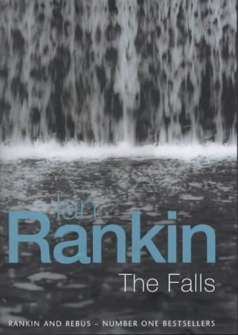 9780752821306: The Falls (A Rebus Novel)