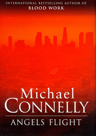 Angels Flight ***1st British - True First*** ***SIGNED*** ***UNCORRECTED BOOK PROOF***: Michael ...