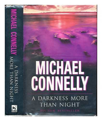 A Darkness More Than Night: Michael Connelly