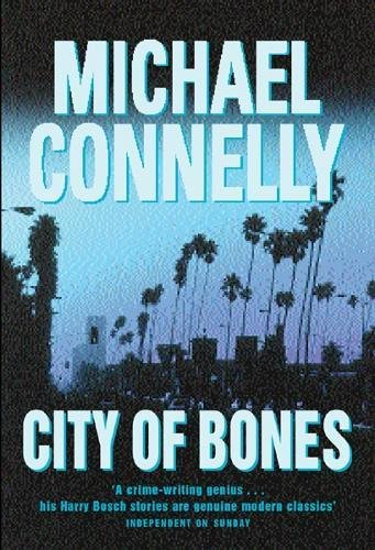 CITY OF BONES (SIGNED): Connelly, Michael