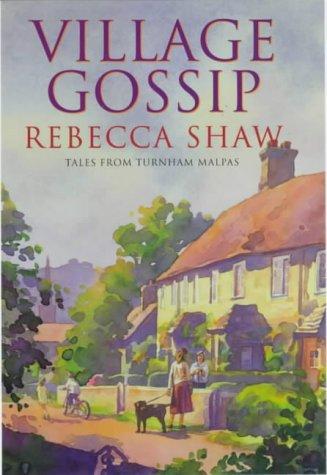 9780752821658: Village Gossip (Tales from Turnham Malpas)