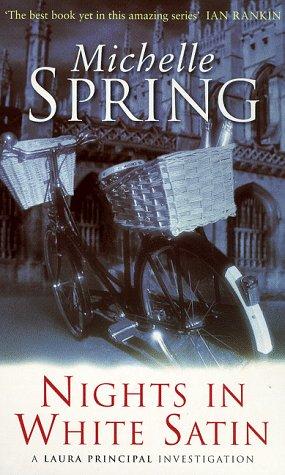 9780752824789: Nights In White Satin (Laura Principal novels)