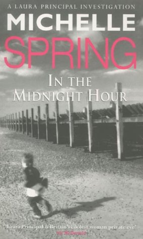 In The Midnight Hour (authors inscribed first: Spring, Michelle