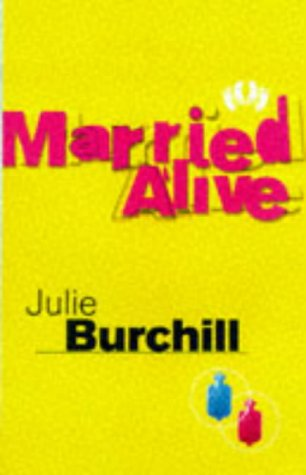 Married Alive: JULIE BURCHILL