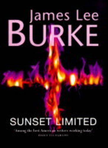 Sunset Limited (9780752825311) by James Lee Burke