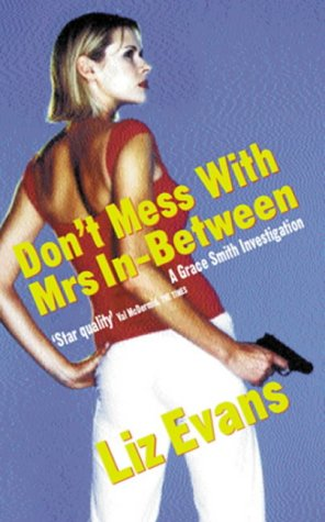 9780752825380: DON'T MESS WITH MRS. IN-BETWEEN (First UK Edition)