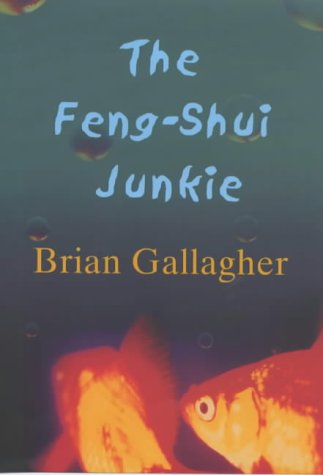 The Feng Shui Junkie: Gallagher, Brian