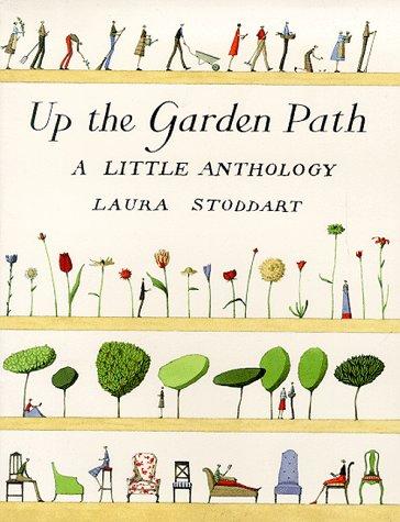 9780752825564: Up The Garden Path