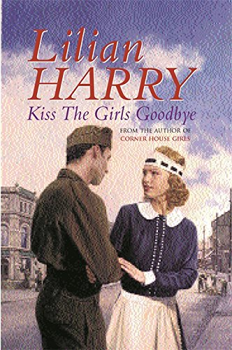 9780752825687: Kiss The Girls Goodbye (Corner House girls)