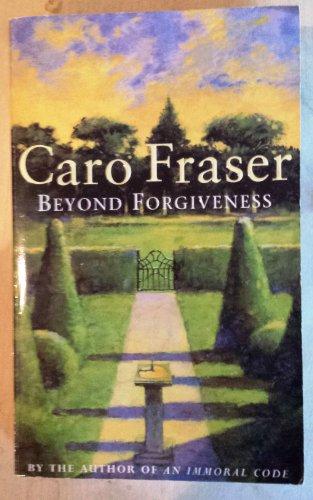 9780752825786: Beyond Forgiveness