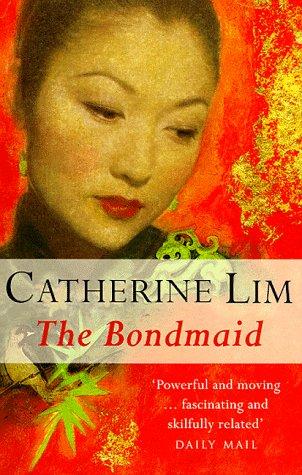 The Bondmaid: Catherine Lim