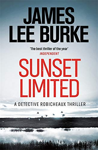 Sunset Limited (Dave Robicheaux) (0752826115) by James Lee Burke