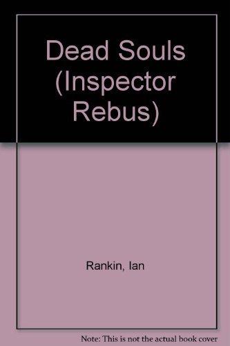 9780752826288: Dead Souls: An Inspector Rebus Novel