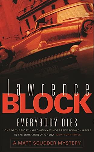 9780752826837: Everybody Dies (Matt Scudder Mysteries)