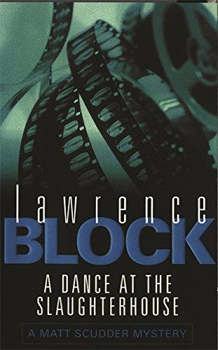 9780752827469: A Dance At The Slaughterhouse (Matt Scudder Mystery)