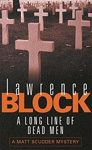 9780752827483: A Long Line Of Dead Men (Matt Scudder Mystery)