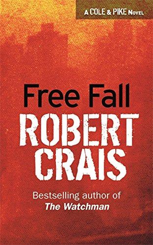 9780752827551: Free Fall (Elvis Cole Novels)