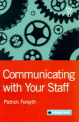 9780752830902: Communicating with Your Staff