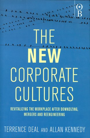 9780752830971: The New Corporate Cultures: Revitalizing the Workplace After Downsizing, Mergers and Reengineering
