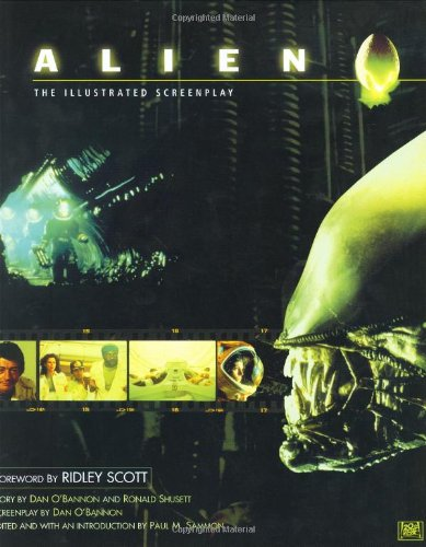 Alien: Illustrated Screenplay: Complete Illustrated Screenplay (0752831925) by Dan O'Bannon; Ridley Scott