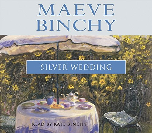 The Silver Wedding: Binchy, Maeve