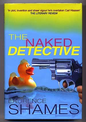 9780752832555: The Naked Detective - 1st Edition/1st Printing