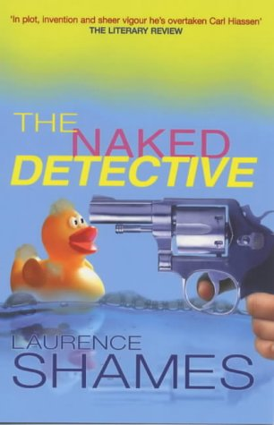 9780752832562: THE NAKED DETECTIVE.