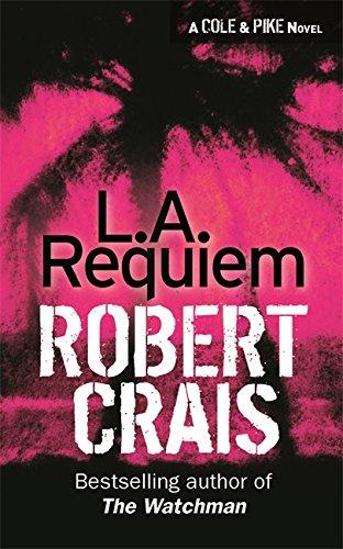 9780752833958: L. A. Requiem (Elvis Cole Novels)