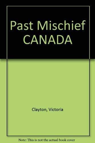 9780752834115: Past Mischief - AbeBooks - Victoria Clayton