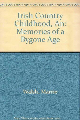 9780752834412: Irish Country Childhood Pb