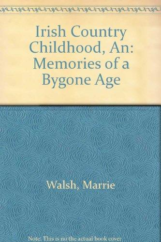 9780752834412: Irish Country Childhood, An