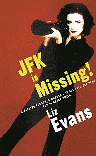 JFK Is Missing: Evans, Liz