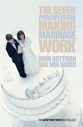 9780752837260: The Seven Principles For Making Marriage Work