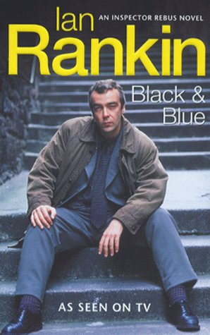 BLACK and BLUE: An Inspector Rebus Novel: Rankin, Ian
