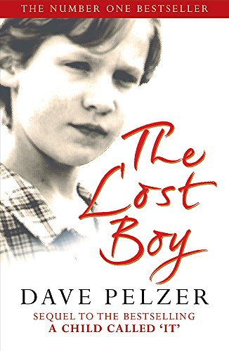 9780752837611: The Lost Boy: A Foster Child's Search for the Love of a Family
